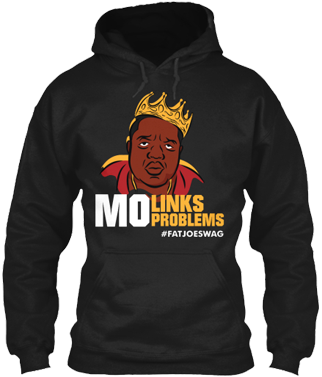 Mo Links Mo Problems FATJOE SEO Hoodie
